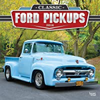 Classic Ford Pickups 2018 12 x 12 Inch Monthly Square Wall Calendar with Foil Stamped Cover