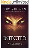 INFECTED Awakening: Horror Series