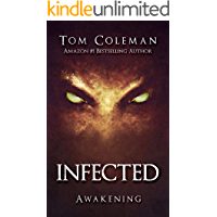 INFECTED Awakening: Horror Series book cover