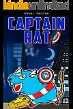 Captain Rat  (Animal Super Hero Book 2)