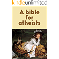 A bible for atheists