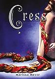 Cress (Las crónicas lunares 3)