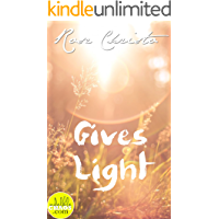 Gives Light (Gives Light Series Book 1) (English Edition)