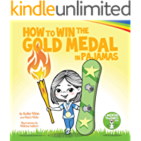 How to Win the Gold Medal in Pajamas: Growth Mindset for Kids (Grow Grit Series Book 3) book cover