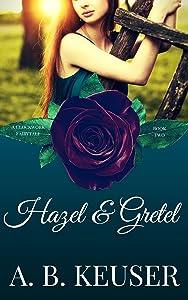 Hazel & Gretel (The Clockwork Fairytales Book 2)