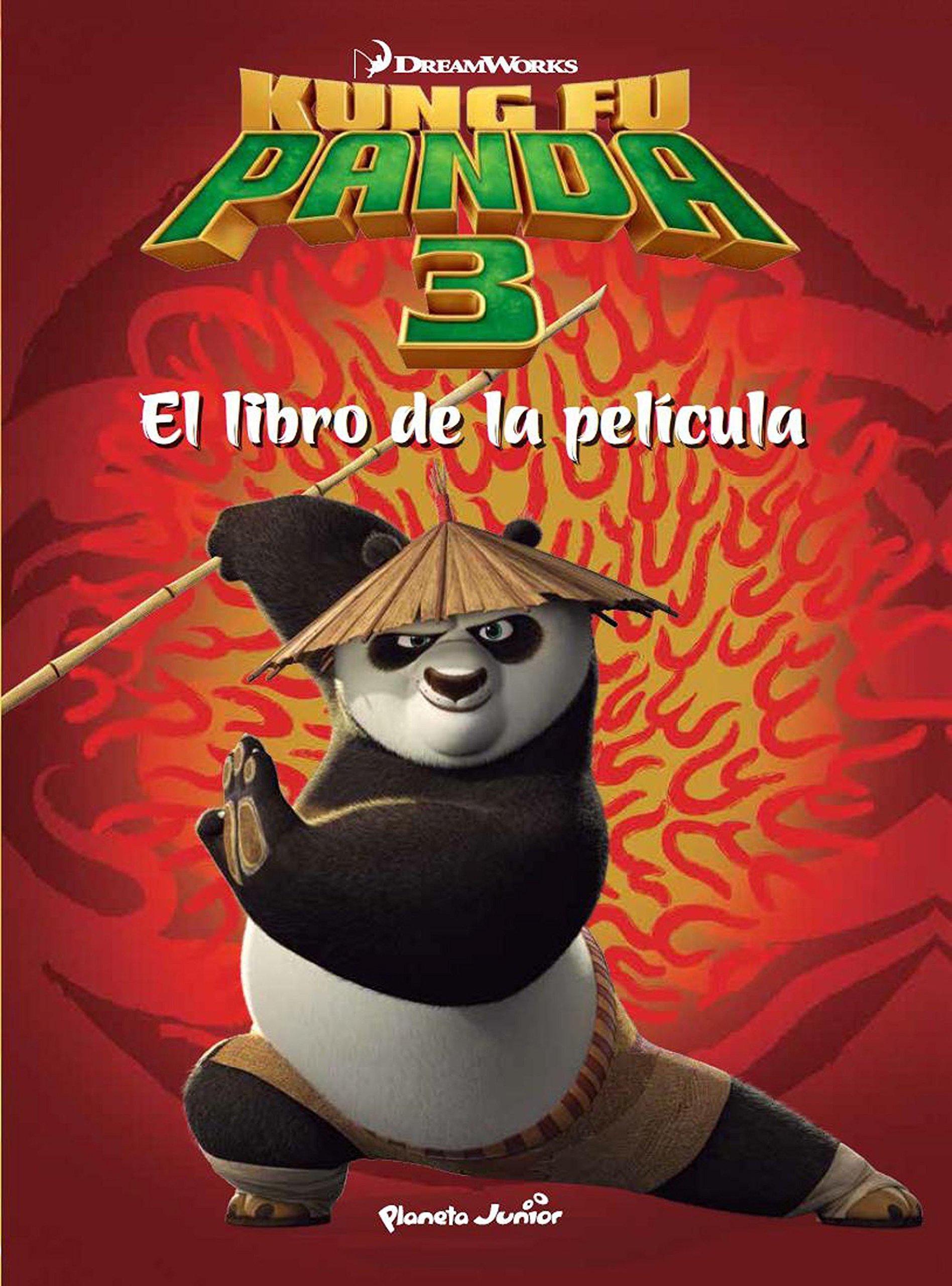 Kung Fu Panda 3. El libro de la película: Amazon.es: Dreamworks, Editorial Planeta S. A.: Libros