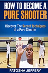 How to Become a Pure Shooter Kindle Edition