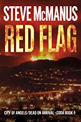 Red Flag: City of Angels/Dead on Arrival—CODA Book 1 Kindle Edition