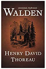 Walden (Illustrated and Annotated) Kindle Edition