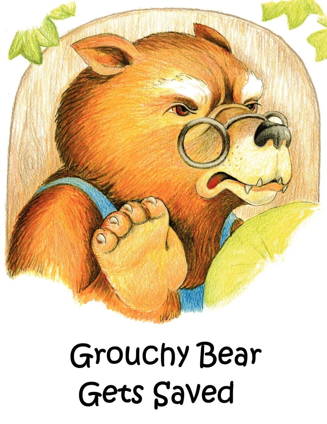 Grouchy Bear Gets Saved ebook