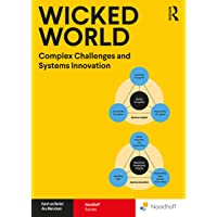 Wicked World International Edition: Complex Challenges and Systems Innovation