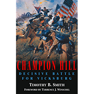 Champion Hill: Decisive Battle for Vicksburg
