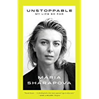 Unstoppable: My Life So Far (English Edition)