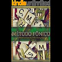 Método Fônico: Didática da Alfabetização