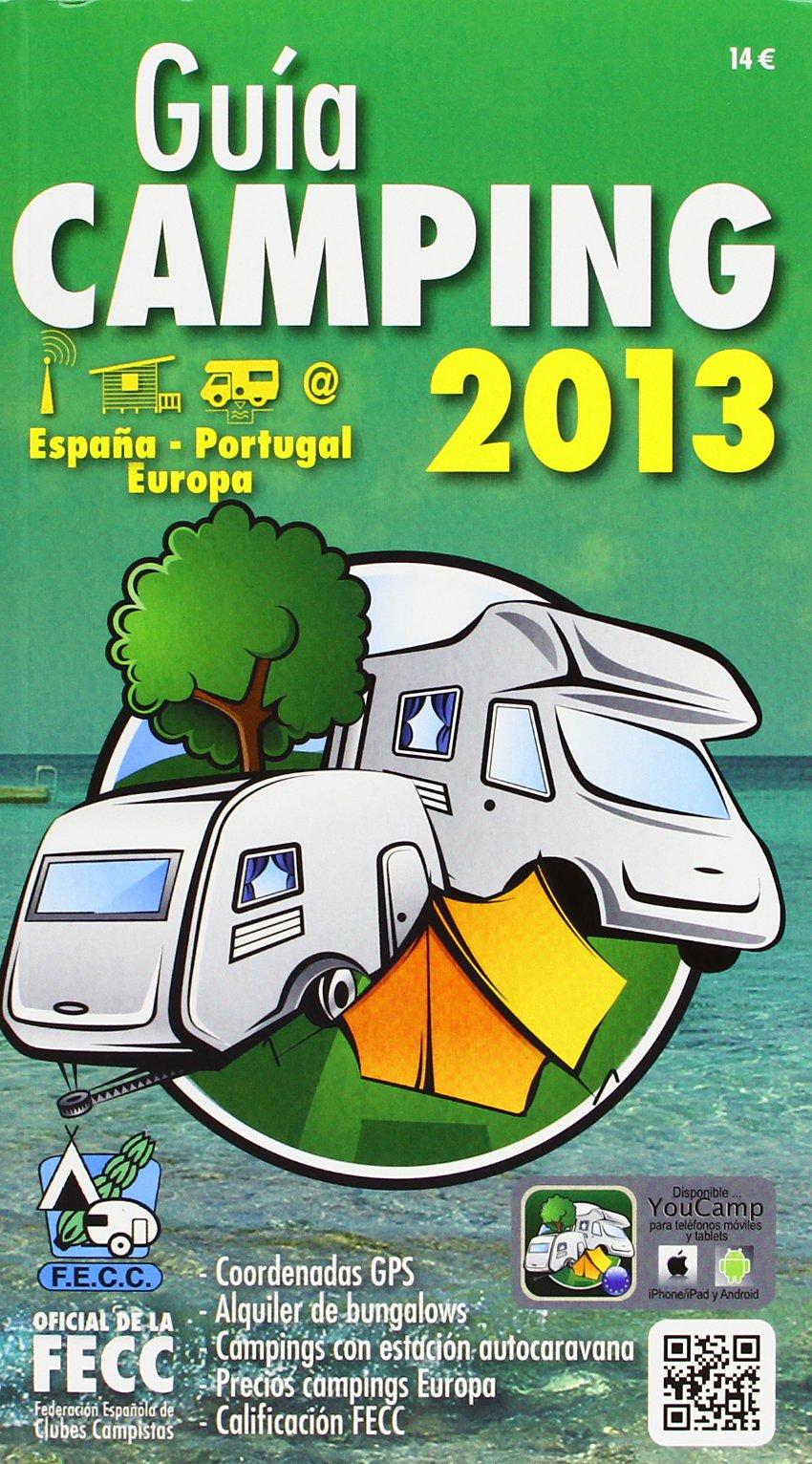 Guía FECC. Camping España 2013: Amazon.es: Vv.Aa.: Libros