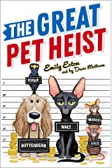 The Great Pet Heist Kindle Edition