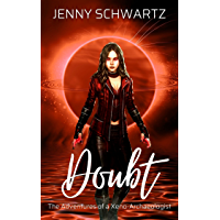 Doubt (The Adventures of a Xeno-Archaeologist Book 2)