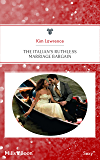 The Italian's Ruthless Marriage Bargain (The Billionaire's Convenient Wife Book 1)