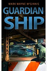 Guardian Ship Kindle Edition