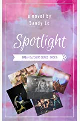 Spotlight (Dream Catchers Series Book 6) Kindle Edition