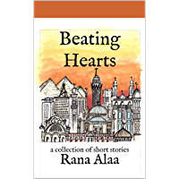 Beating Hearts: a collection of short stories