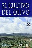 El cultivo del olivo 6ª ed.