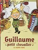 Guillaume petit chevalier, Tome 6 : La grande foire
