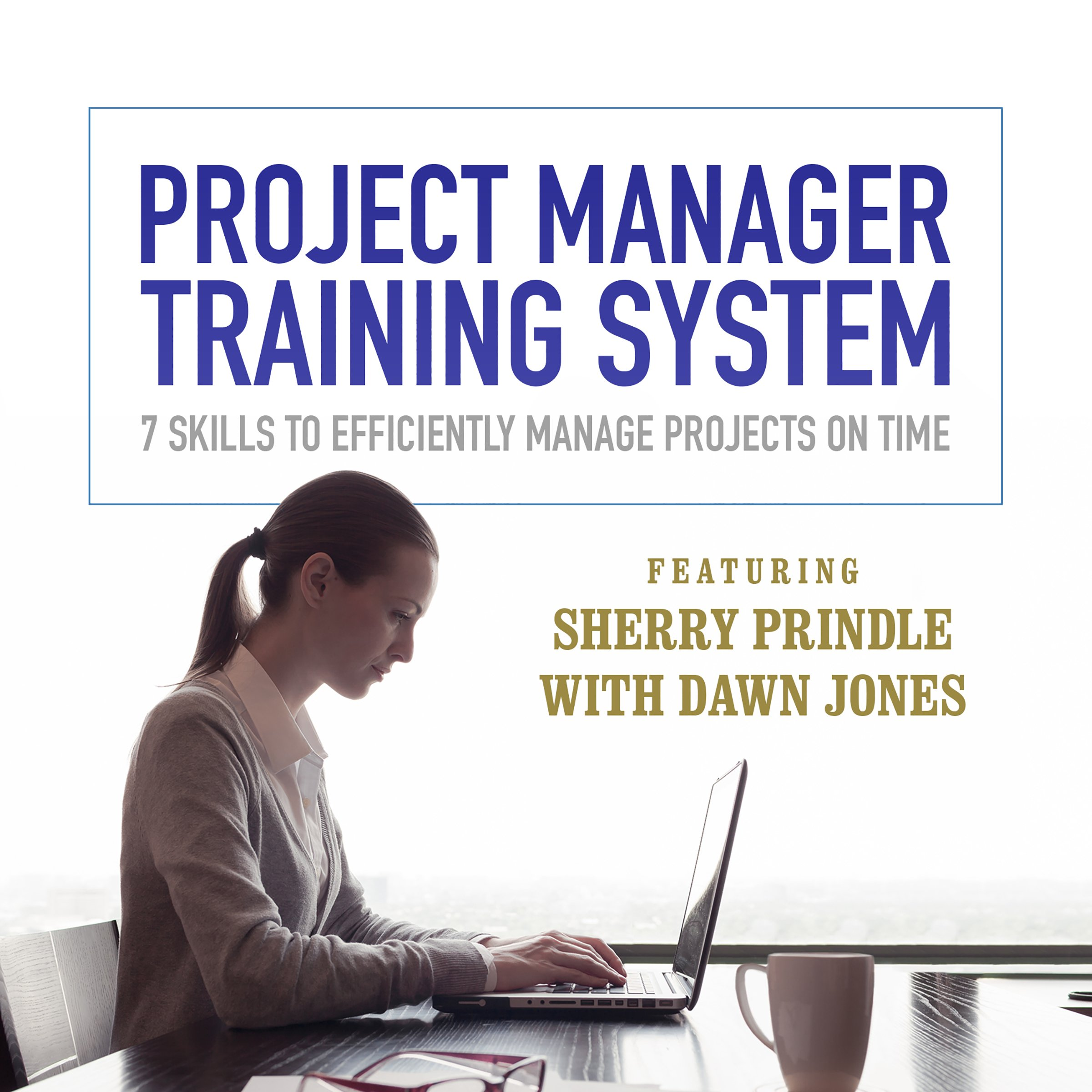 Amazon Project Manager Training System 7 Skills To Efficiently