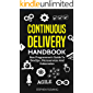 Continuous Delivery Handbook : Non Programmer's Guide to DevOps, Microservices and Kubernetes
