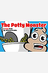 The Potty Monster: Potty Training Book (pzign) Kindle Edition