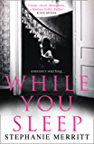 While You Sleep: An unputdownable psychological thriller that will send shivers up your spine!
