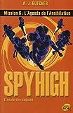 Spy High, Tome 6 : L'agenda de l'annihilation
