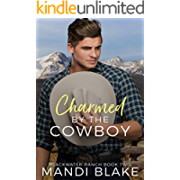 Charmed by the Cowboy: A Contemporary Christian Romance (Blackwater Ranch Book 2) (English Edition)