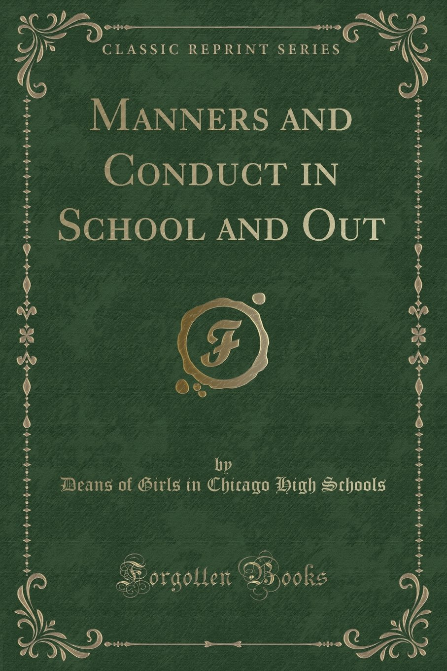 Download Manners and Conduct in School and Out (Classic Reprint) ebook