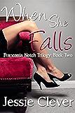 When She Falls (Franconia Notch Trilogy Book 2)