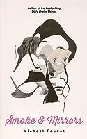 Smoke & Mirrors (Michael Faudet Book 3) (English