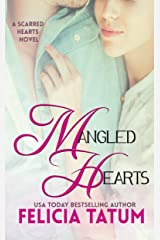 Mangled Hearts (Scarred Hearts Book 1)