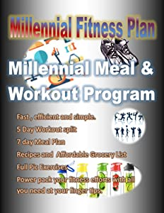 Millennial Fitness Plan: Simple, Effective, Efficient, Compact and Functional