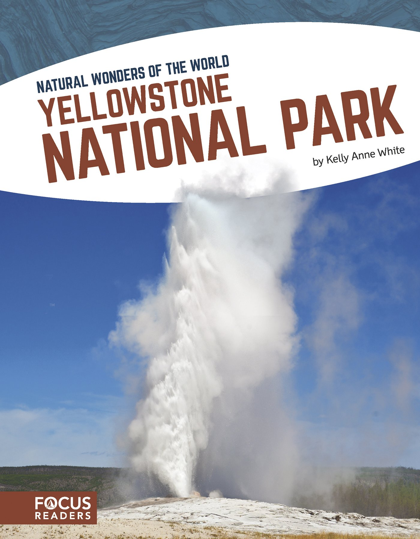 Yellowstone National Park (Natural Wonders of the World)