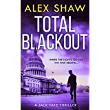 Total Blackout: A gripping, breathtaking, fast-paced SAS action adventure thriller you won't be able to put down (A Jack Tate