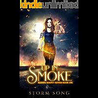 Up In Smoke: A Reverse Harem Fantasy Novel (Burning Bounty Hunter Book 1)