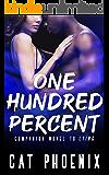 One Hundred Percent (Ezra County Book 1)