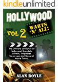 Hollywood Warts 'N' All, Volume 2 (English Edition)