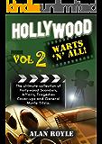 Hollywood Warts 'N' All, Volume 2