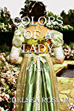 Colors of a Lady