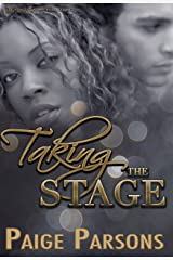 Taking the Stage: A BWWM Contemporary Romance Kindle Edition