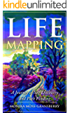 Life Mapping: A Journey of Self-Discovery and Path Finding