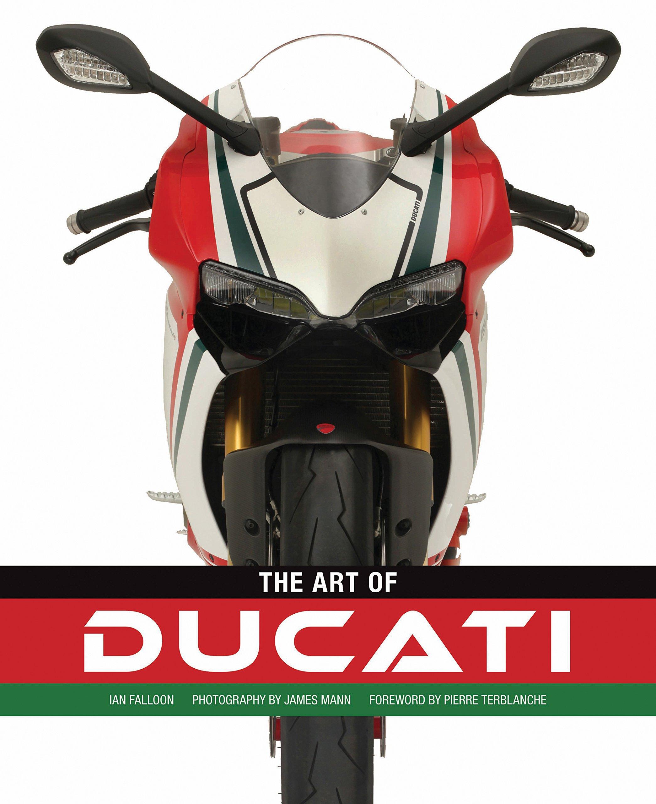 The Art Of Ducati: Ian Falloon, James Mann: 0752748345447: Amazon.com: Books