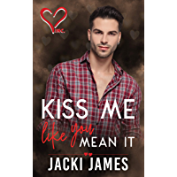 Kiss Me Like You Mean It (Valentine's Inc. Book 1) (English Edition)