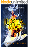 Juxta, Magi (Blood of Lynken Book 1)